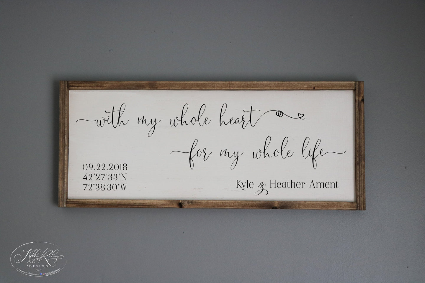 With my whole heart for my whole life | Personalized Wedding Sign