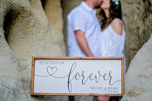 We Decided on Forever | Personalized Wedding Sign