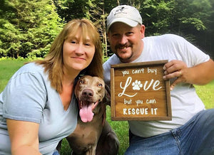 You Can't Buy Love But You Can Rescue It | Framed Wood Sign | 12x12