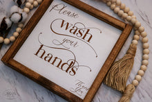 Load image into Gallery viewer, Please Wash Your Hands | Laser Engraved Framed Wood Sign
