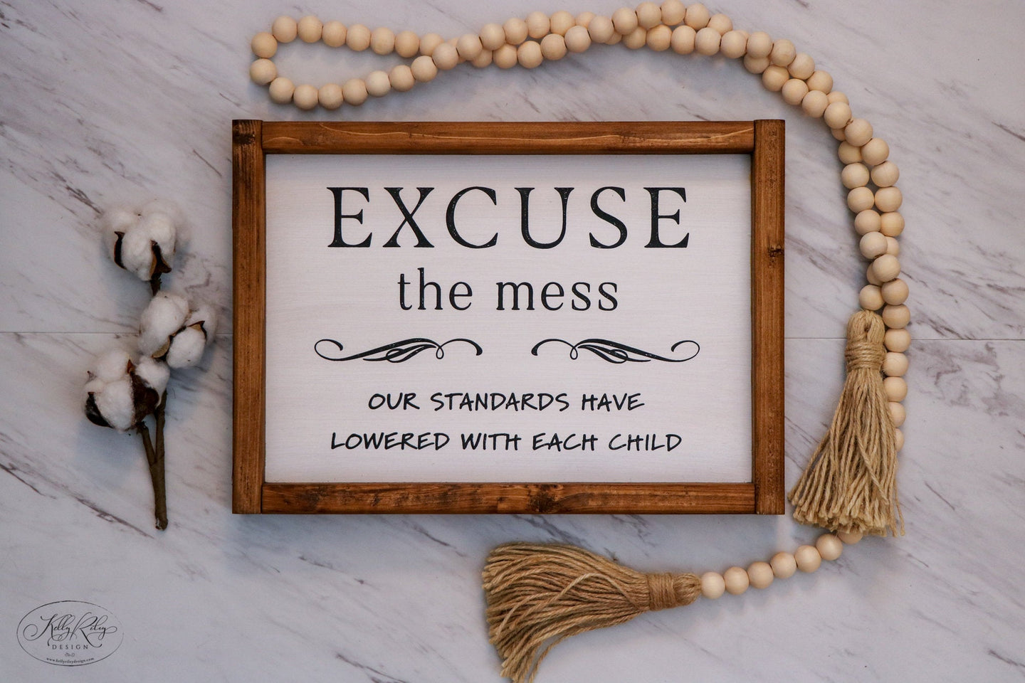 Excuse The Mess | Framed Wood Sign