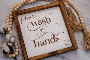 Please Wash Your Hands | Laser Engraved Framed Wood Sign