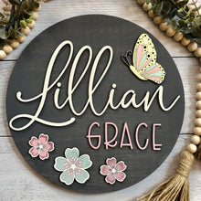 "Load image into Gallery viewer, Personalized Nursery Sign | Baby Girl | Flowers & Butterfly | 12"" round"
