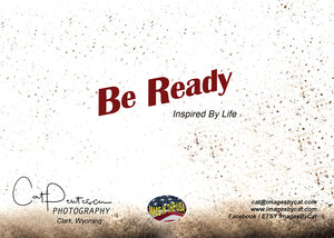 Greeting Card - BE READY