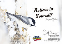 BELIEVE IN YOURSELF - Greeting Card