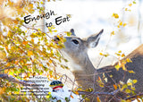 ENOUGH TO EAT - Greeting Card