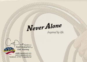Greeting Card - NEVER ALONE
