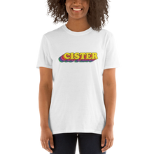 Load image into Gallery viewer, All Gender Cut: Short-Sleeve Cister T-Shirt