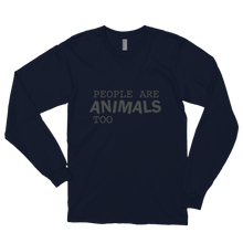 Load image into Gallery viewer, All Gender Cut: Long sleeve People are ANIMALS too