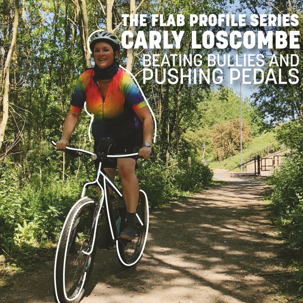 Profile Series: Carly Loscombe - Beating Bullies and Pushing Pedals