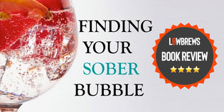 Book Review: Finding Your Sober Bubble