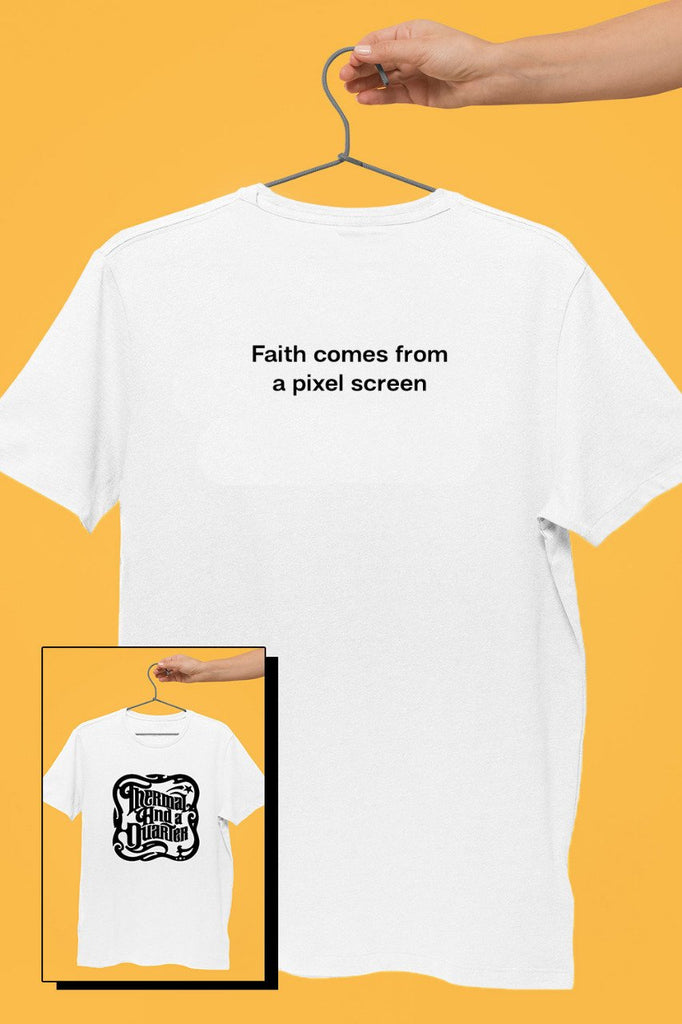 TAAQ - Faith Comes From A Pixel Screen White Tshirt