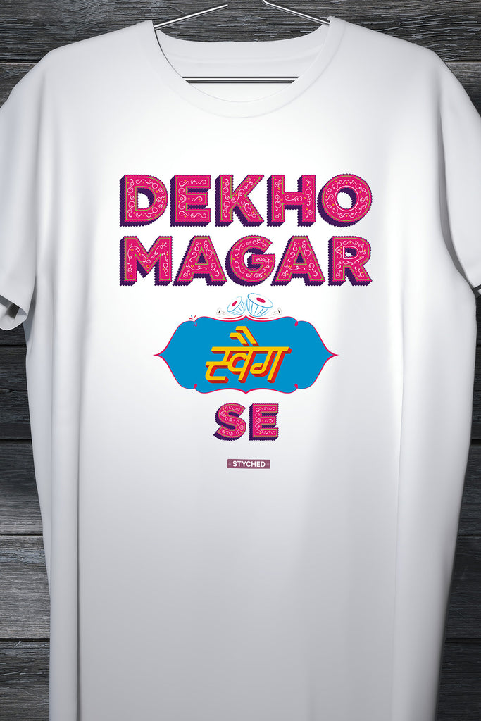 Dekho Magar Swag Se - Hindi words graphic printed TShirt
