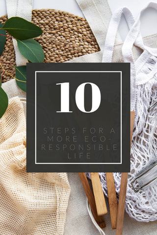 10 steps towards a more eco-responsible lifestyle