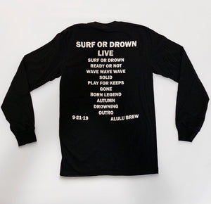 """SURF OR DROWN LIVE!"" TEE"
