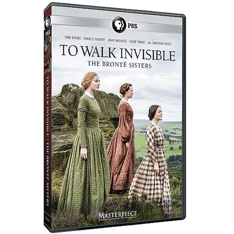 To Walk Invisible: The Bronte Sisters