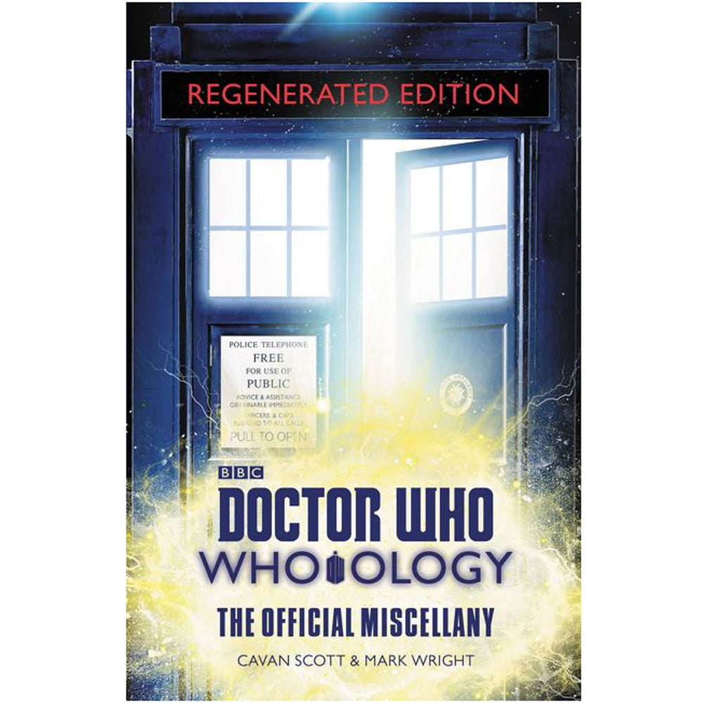Doctor Who: Who-ology Regenerated Edition: The Official Miscellany