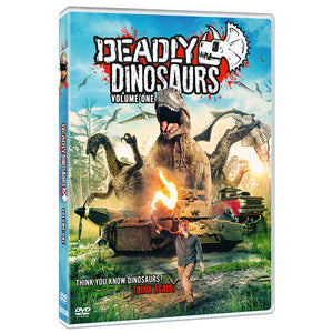 Deadly Dinosaurs: Volume 1