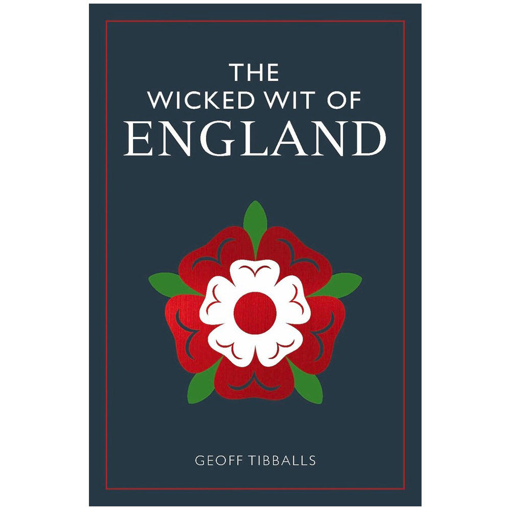 The Wicked Wit of England