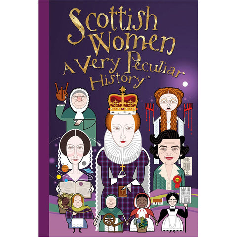 Scottish Women: A Very Peculiar History