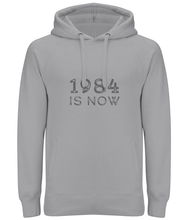 "Load image into Gallery viewer, ""1984 Is Now"" Ladies / Unisex Hoodie"