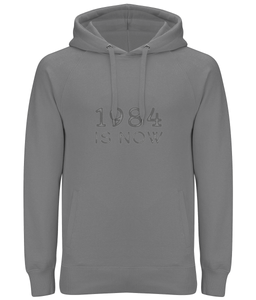 """1984 Is Now"" Ladies / Unisex Hoodie"
