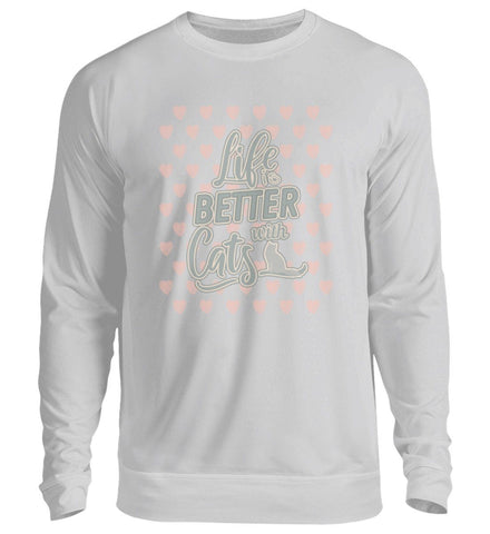 Unisex Sweatshirt - Life Is Better With Cats  - Unisex Pullover