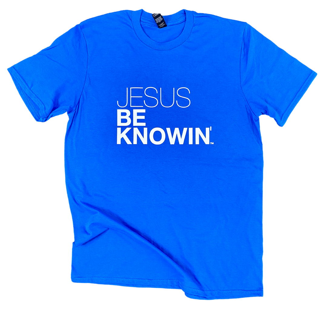 Jesus Be Knowin' | Royal Blue + White Tee