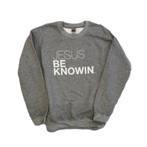 Jesus Be Knowin' | Heather Grey + White Sweatshirt