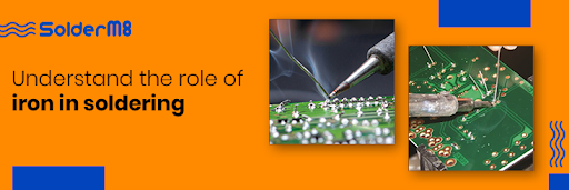 Knowing the role of iron in soldering