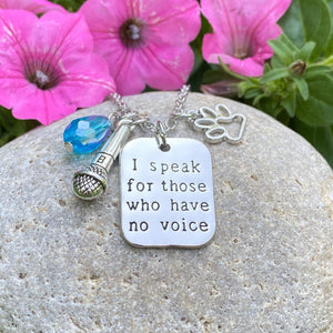 Those Who Have No Voice Necklace