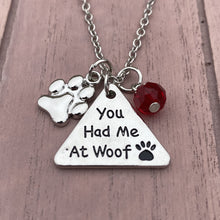 Load image into Gallery viewer, You Had Me at Woof Necklace