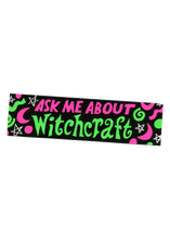 Load image into Gallery viewer, Witchcraft Bumper Sticker