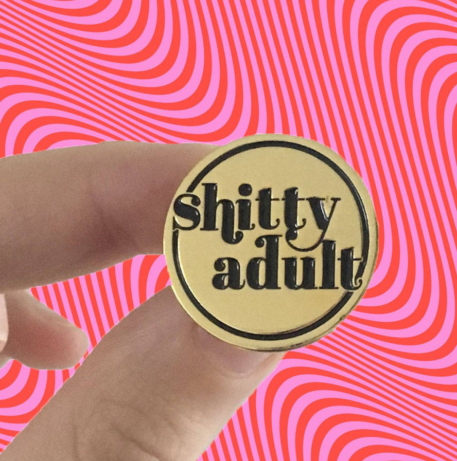 Shitty adult pin