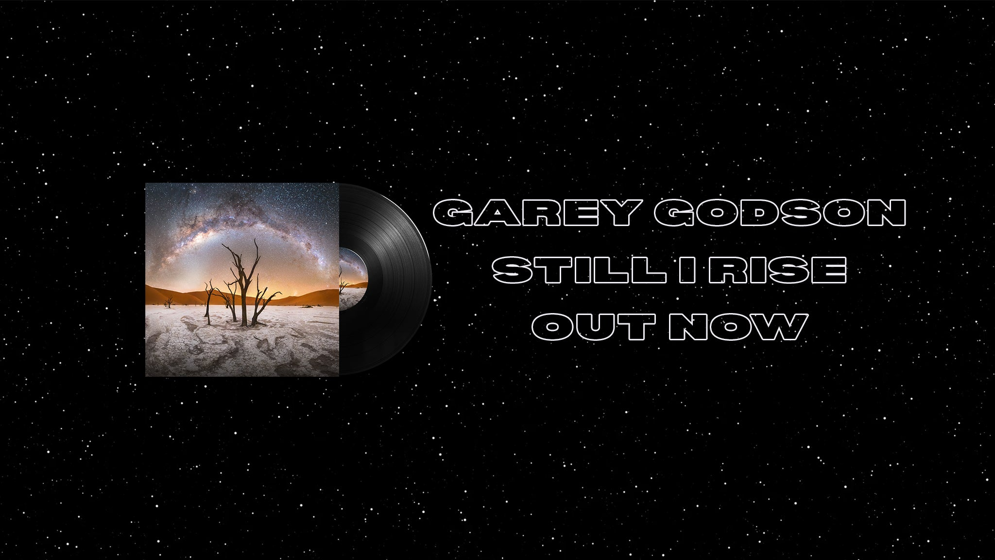 "2nd studio album ""Still I Rise"" by Garey Godson is out now"