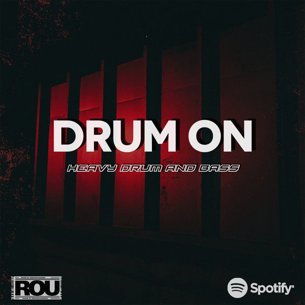 Drum On official Drum and Bass Spotify Playlist (Free Submission)