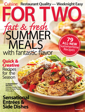 Cuisine for Two: Fast & Fresh Summer Meals