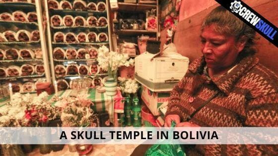 A SKULL TEMPLE IN BOLIVIA
