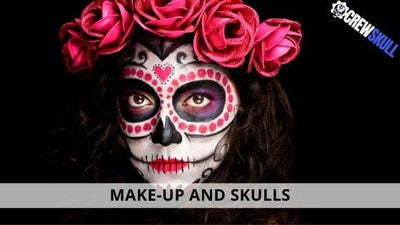MAKE-UP AND SKULLS