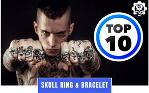 TOP 10: Bracelets and Skull Rings