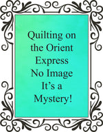Quilting on the Orient Express