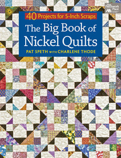 The Big Book of Nickel Quilts