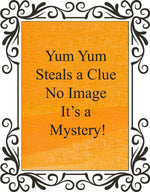 Yum Yum Steals a Clue