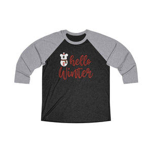 Hello Winter Unisex Tri-Blend 3/4 Raglan Tee