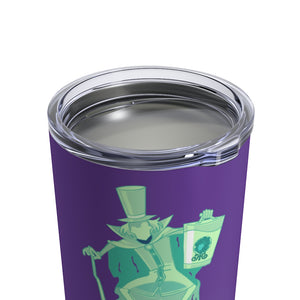 Can't turn back now I'm Haunted Tumbler 10oz
