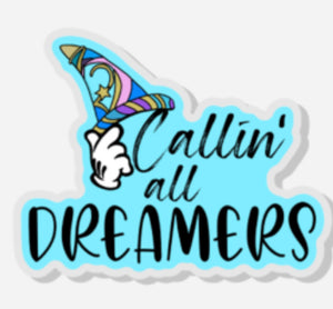 Callin All Dreamers Pin