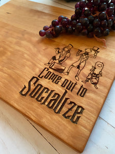 Come out to Socialize Cutting Board