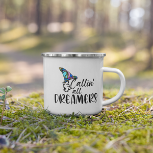 Callin all Dreamers Enamel Mug