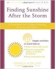 Finding Sunshine After the Storm: A Workbook for Children Healing from Sexual Abuse