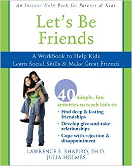 Let's Be Friends: A Workbook to Help Kids Learn Social Skills and Make Great Friends (PDF)